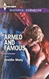 Armed and Famous, Jennifer Morey, 0373278594