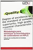 Metodología para Minimizar la Incertidumbre de Calibradores en Hplc, Delmonte José Luis, 3659069000