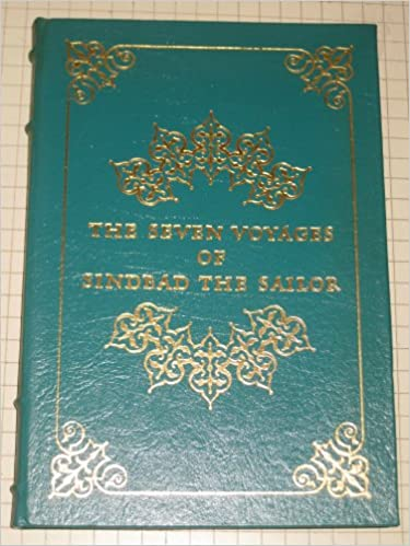 The Seven Voyages Of Sindbad The Sailor Literally Rendered From The