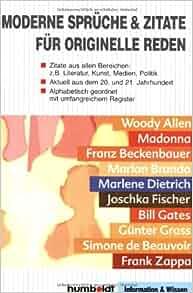Großartig Moderne Sprueche U0026 Zitate Fuer Originelle Reden Zitate Aus Allen Bereichen:  Z.B. Literatur, Kunst, Medien, Politik   Aktuell Aus Dem 20. Und 21.