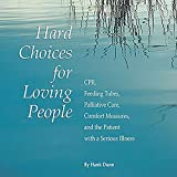 Hard Choices for Loving People: CPR, Feeding