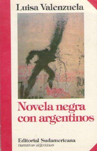 Novela Negra Con Argentinos (Spanish Edition)