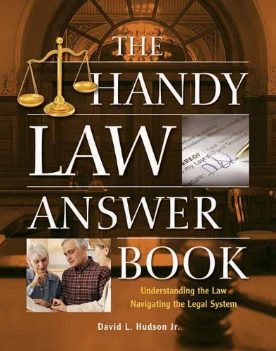 The Handy Law Answer Book (The Handy Answer Book Series)