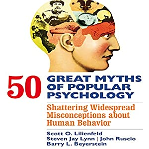 50 Great Myths of Popular Psychology Audiobook