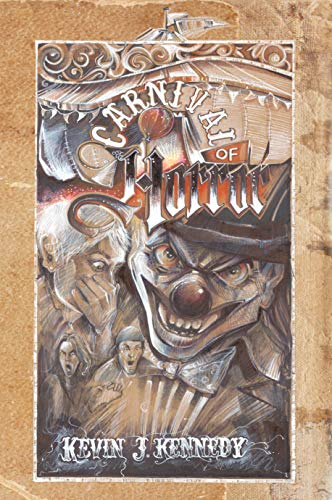Carnival of Horror: A Carnival Themed Horror Anthology