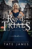 Download The Royal Trials: Imposter in PDF ePUB Free Online