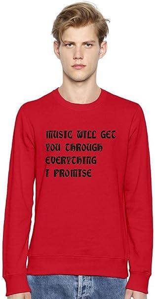MUSIC WILL GET YOU THROUGH EVERYTHING I PROMISE Unisex Sweatshirt XX-Large