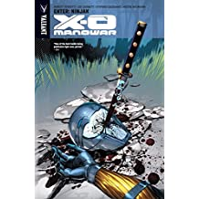 X-O Manowar Vol. 2: Enter: Ninjak (X-O Manowar (2012- ))