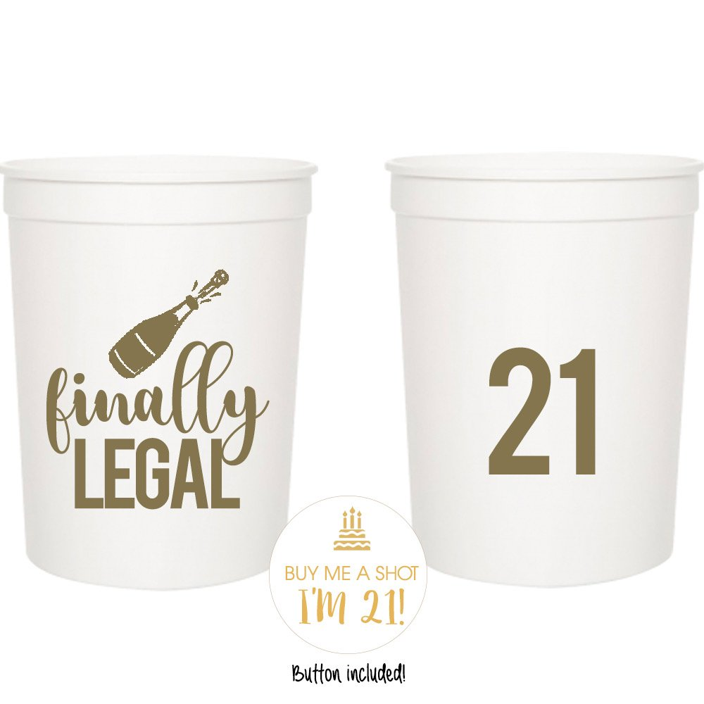 Finally Legal 21st Birthday Party Cups and 1''Buy Me a Shot I'm 21'' Button! Set of 12, 16oz White and Gold 21st Birthday Stadium Cups, Perfect for Birthday Parties, Birthday Decorations!