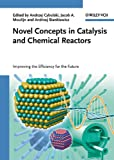 Novel Concepts in Catalysis and Chemical Reactors, , 3527324690