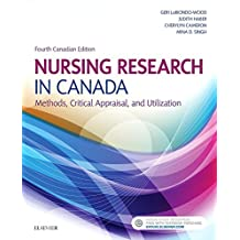 Nursing Research in Canada: Methods, Critical Appraisal, and Utilization