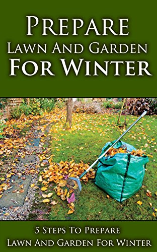 Prepare Lawn and Garden for Winter: 5 Steps to Prepare Lawn and Garden for  Winter