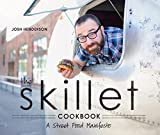 The Skillet Cookbook: A Street Food Manifesto