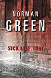img - for Sick Like That: A Novel (An Alessandra Martillo Mystery) book / textbook / text book