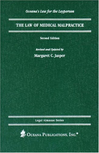 The Law of Medical Malpractice (Legal Almanac Series)