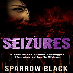 Seizures: A Tale of the Zombie Apocalypse