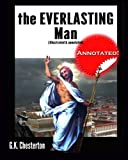 Image of The Everlasting Man (illustrated & annotated)