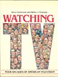 img - for Watching Tv: Four Decades of American Television book / textbook / text book