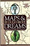 Maps and Dreams, Hugh Brody, 0394521048