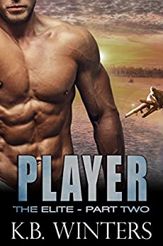 Player - The Elite: Part Two by [Winters, KB]