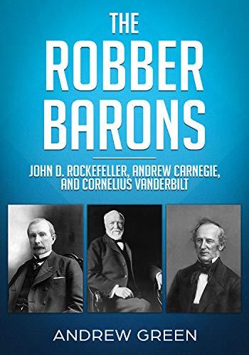 why was john d rockefeller a robber baron
