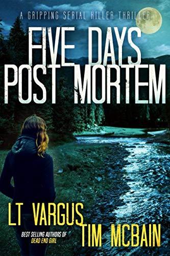 Five Days Post Mortem: A Gripping Serial Killer Thriller (Violet Darger FBI Thriller)