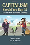 Capitalism: Should You Buy it?: An Invitation to Political Economy