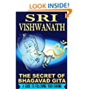 The Secret of Bhagavad Gita: A Guide To Following Your Dharma