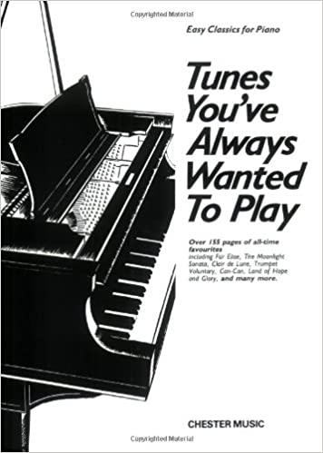Tunes You've Always Wanted to Play: Piano: Amazon co uk: Hal Leonard