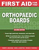 First Aid for the Orthopaedic Boards, Second Edition (FIRST AID Specialty Boards) Paperback January 5, 2009