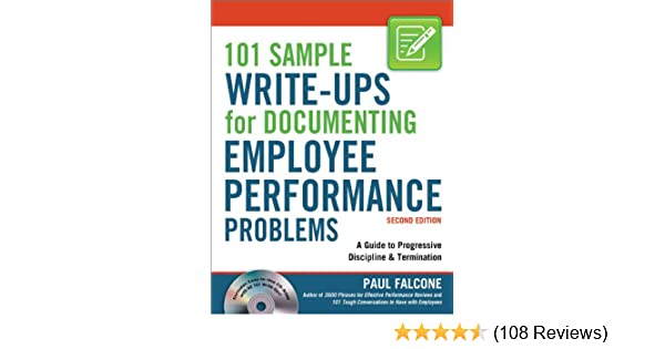 Amazon 101 Sample Write Ups For Documenting Employee Performance Problems EBook Paul FALCONE Kindle Store