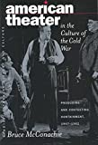 img - for American Theater in the Culture of the Cold War : Producing & Contesting Containment, 1947-1962(Hardback) - 2003 Edition book / textbook / text book
