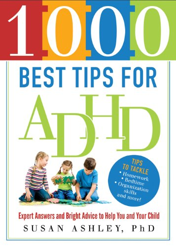1000 Best Tips for ADHD: Expert Answers and Bright Advice ...