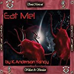 Eat Me! | K. Anderson Yancy