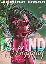 Island Hopping: T & T (Island Hopping Series Book 1)