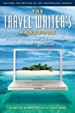img - for The Travel Writer's Handbook: How to Write ? and Sell ? Your Own Travel Experiences by Jacqueline Harmon Butler (2012-04-03) book / textbook / text book