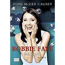 Bobbie Faye 02. Halb so wild by Toni McGee Causey (2012-02-06)