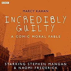 Incredibly Guilty: A Comic Moral Fable