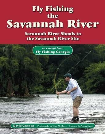 Fly fishing the savannah river an excerpt for Fishing charters savannah ga