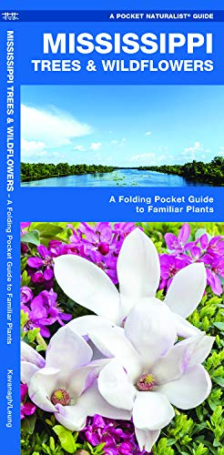 Mississippi Trees & Wildflowers: A Folding Pocket Guide to Familiar Plants (Wildlife and Nature Identification)