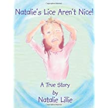 Natalie's Lice Aren't Nice!: A True Story