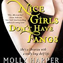 Nice Girls Don't Have Fangs: Half-Moon Hollow, Book 1 Audiobook by Molly Harper Narrated by Amanda Ronconi
