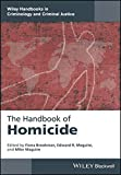 img - for The Handbook  of Homicide (Wiley Handbooks in Criminology and Criminal Justice) book / textbook / text book