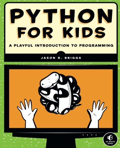 Python for Kids: A Playful Introduction to Programming (Best Programming Language For Robotics)