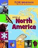 Atlas of North America, Karen Foster, 1404838856