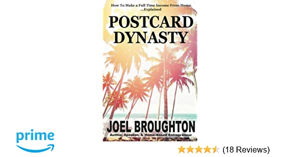 Postcard Dynasty: How To Make a Full Time Income From Home