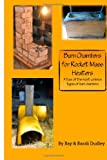 Burn Chambers for Rocket Mass Heaters, Ray Dudley and Randi Dudley, 1499651252