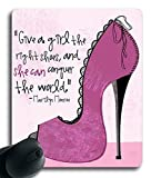 "Size 9""*7""-Give A Girl The Right Shoes and she can conquer the world (042711) Custom Rubber Gaming Mousepad /Mouse Pads / Mouse Mats in 250mm*200mm*3mm"