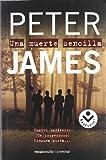 Una Muerte Sencilla, Peter James, 8496940047