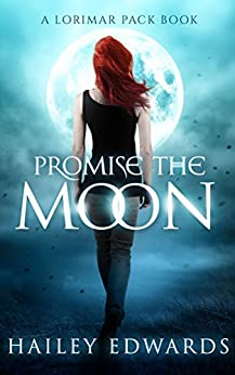 Promise the Moon (Gemini Book 4) by [Edwards, Hailey]
